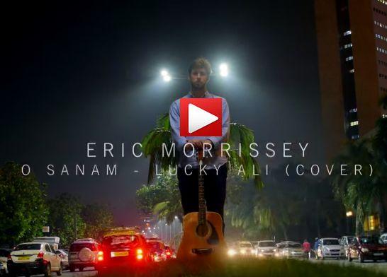 Eric Morrissey – O Sanam