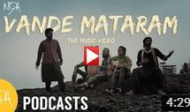 NSPA Podcasts | Vande Mataram from the Streets